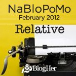 NaBloPoMo February_Relative_Teaser