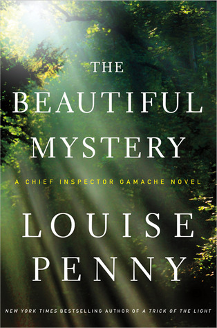 Review: The Beautiful Mystery by Louise Penny