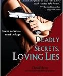deadly secrets loving lies