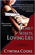 Dead Sexy: Deadly Secrets, Loving Lies