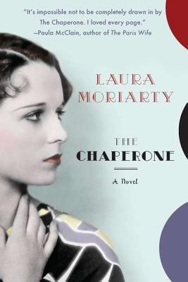 Review: The Chaperone by Laura Moriarty