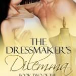 dressmakers dilemma goodreads