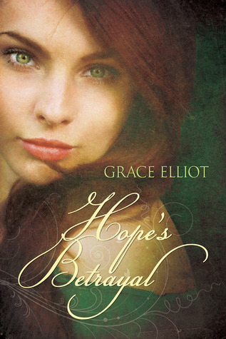 Review: Hope's Betrayal by Grace Elliot