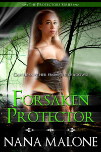 Review: Forsaken Protector by Nana Malone