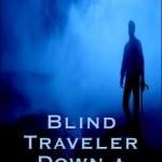 blind traveler dark river goodreads