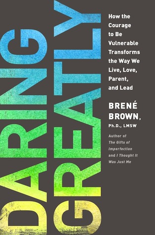 Review: Daring Greatly by Brene Brown