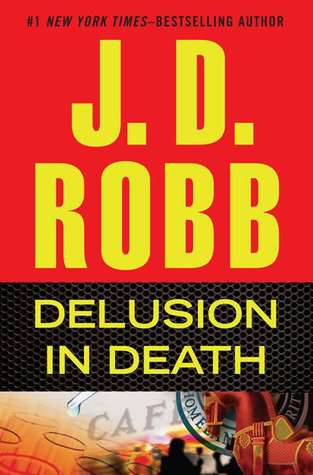 Review: Delusion in Death by J. D. Robb