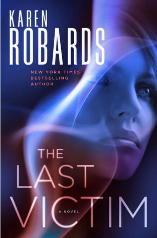 Review: The Last Victim by Karen Robards