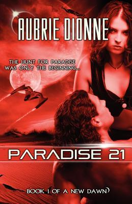 Review: Paradise 21 by Aubrie Dionne