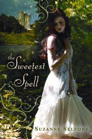 Review: The Sweetest Spell by Suzanne Selfors