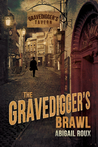 Review: The Gravedigger's Brawl by Abigail Roux