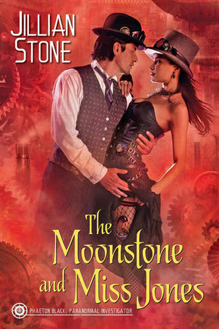 Review: The Moonstone and Miss Jones by Jillian Stone + Giveaway!