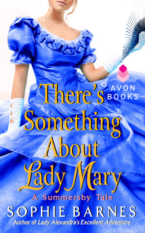 Review: There's Something About Lady Mary by Sophie Barnes