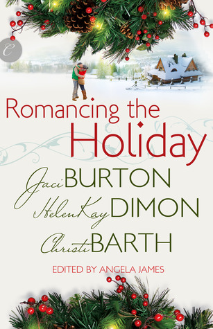 Review: Romancing the Holiday by Jaci Burton, HelenKay Dimon and Christi Barth