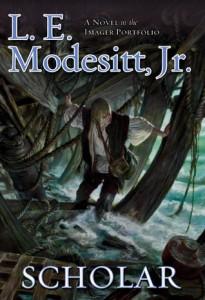 Scholar by L. E. Modesitt Jr.