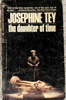 a review of josephine teys historical novel the daughter of time 50 out of 5 stars the daughter of time by josephine tey: a review  the two pore over history books and historical accounts of events of the late 15th century .