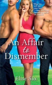 An Affair to Dismember by Elise Sax