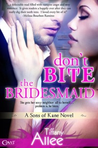 Don't Bite the Bridesmaid by Tiffany Allee