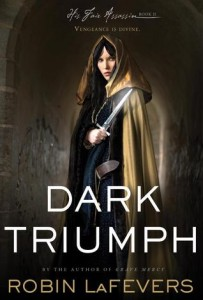 Dark Triumph by Robin LaFevers