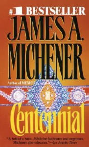 Centennial by James Michener