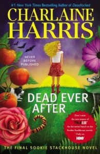 Dead Every After by Charlaine Harris