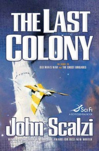 Last Colony by John Scalzi