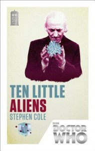 Doctor Who Ten Little Aliens by Stephen Cole