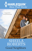 good neighbors by Sheila Roberts