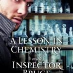 A Lesson in Chemistry with Inspector Bruce by Jillian Stone