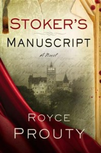 Stoker's Manuscript by Royce Prouty