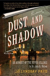 Dust and Shadow by Lyndsay Faye