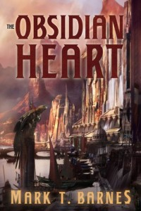 Obsidian Heart by Mark T Barnes