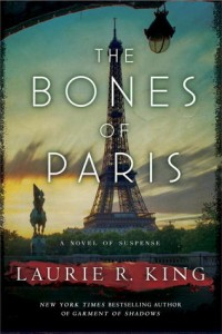 Bones of Paris by Laurie R King