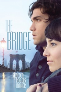 The Bridge by Rebecca Rogers Maher