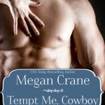 Tempt Me Cowboy by Megan Crane