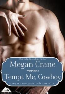 Tempt Me Cowboy by Megan Crane