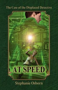 The Case of the Displaced Detective - At Speed by Stephanie Osborn