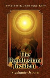 case of the comological killer the rendleham incident by stephanie osborn