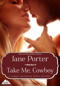 Take Me, Cowboy by Jane Porter