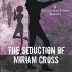 The Seduction of Miriam Cross by M.A. Tyson