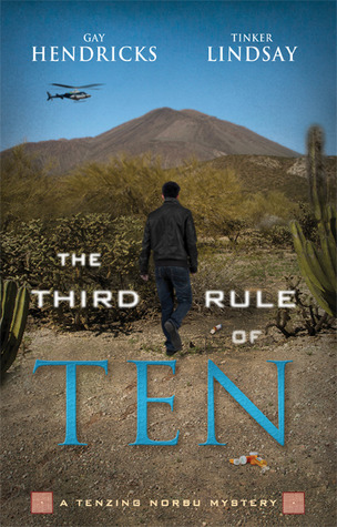 Review: The Third Rule of Ten by Gay Hendricks and Tinker Lindsay