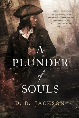 Review: A Plunder of Souls by D.B. Jackson