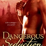 Dangerous Seduction by Zoe Archer