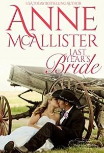 last year's bride by anne Mcallister