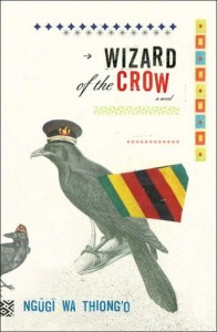 Wizard of the Crow by Ngũgĩ wa Thiong'o