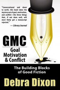 GMC - Goals, Motivation, & Conflict by Debra Dixon
