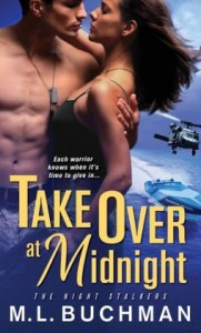 Take Over at Midnight by M.L. Buchman