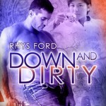 down and dirty by rhys ford