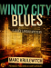 Review: Windy City Blues by Marc Krulewitch + Giveaway