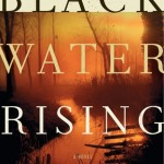 black water rising by attica locke